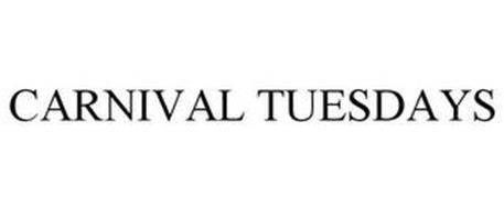CARNIVAL TUESDAYS