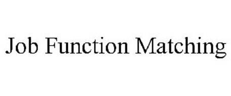 JOB FUNCTION MATCHING