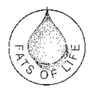 FATS OF LIFE