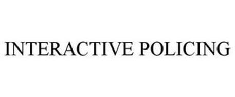 INTERACTIVE POLICING