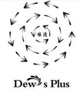 DEW'S PLUS