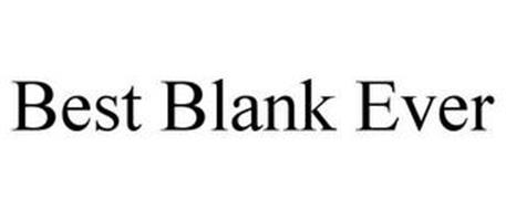 BEST BLANK EVER