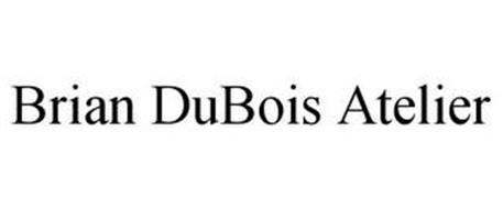 BRIAN DUBOIS ATELIER