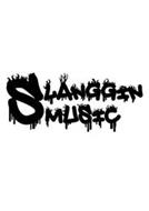 SLANGGIN MUSIC