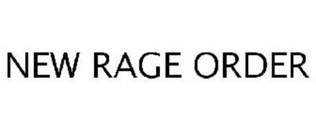 NEW RAGE ORDER
