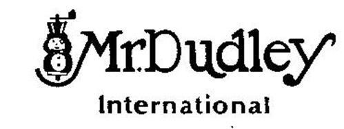 MR. DUDLEY INTERNATIONAL