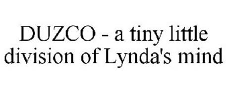 DUZCO - A TINY LITTLE DIVISION OF LYNDA'S MIND