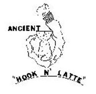 "ANCIENT ""HOOK N' LATTE"""