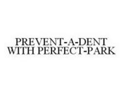 PREVENT-A-DENT WITH PERFECT-PARK