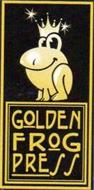 GOLDEN FROG PRESS