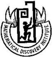 MATHEMATICAL DISCOVERY INSTITUTE