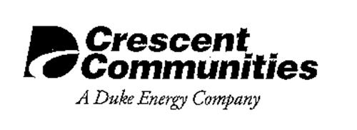 D CRESCENT COMMUNITIES A DUKE ENERGY COMPANY