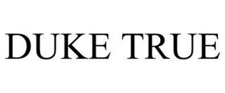 DUKE TRUE