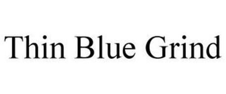 THIN BLUE GRIND