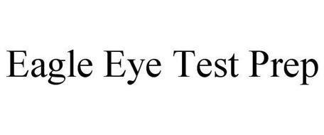 EAGLE EYE TEST PREP