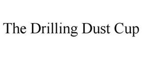 THE DRILLING DUST CUP