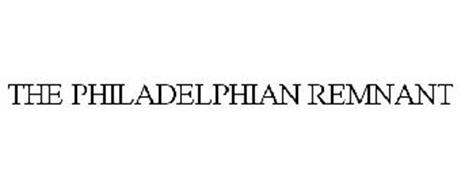 THE PHILADELPHIAN REMNANT