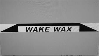 WAKE WAX