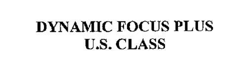 DYNAMIC FOCUS PLUS U.S. CLASS