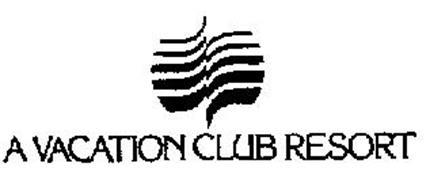 A VACATION CLUB RESORT