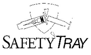 SAFETYTRAY