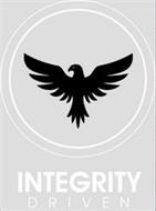 INTEGRITY DRIVEN