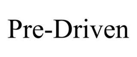 PRE-DRIVEN