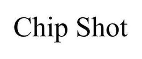 CHIP SHOT