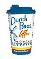 DUTCH BROS.COFFEE GUARANTEED TO SATISFY