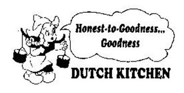 HONEST-TO-GOODNESS...GOODNESS DUTCH KITCHEN