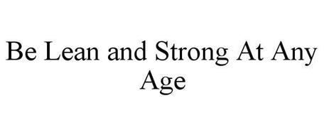 BE LEAN AND STRONG AT ANY AGE
