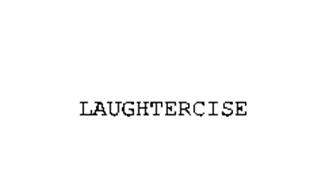 LAUGHTERCISE