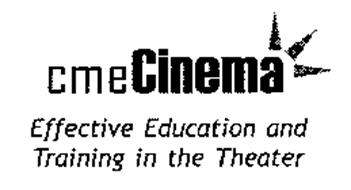 CMECINEMA EFFECTIVE EDUCATION AND TRAINING IN THE THEATER