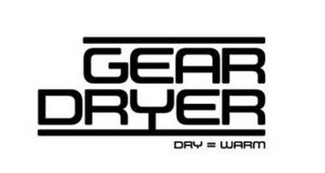 GEAR DRYER DRY = WARM