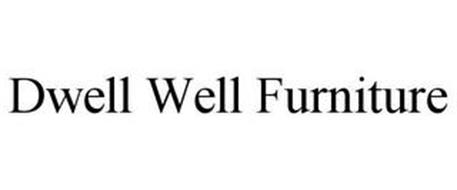 DWELL WELL FURNITURE