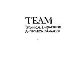 TEAM TECHNICAL ENGINEERING APPLICATION MANAGER