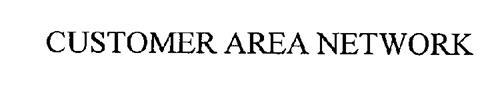 CUSTOMER AREA NETWORK