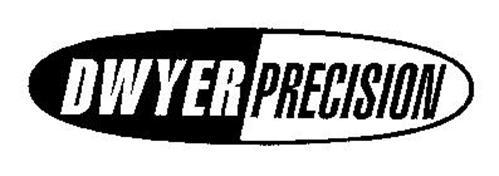 DWYER PRECISION