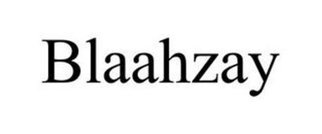 BLAAHZAY