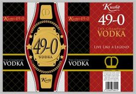 KUSHÉ 49-0 VODKA THE CHAMPION VODKA LIVE LIKE A LEGEND KUSHE PRESENTS