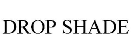 DROP SHADE