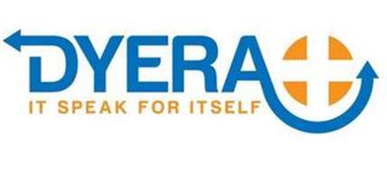 DYERA IT SPEAK FOR ITSELF