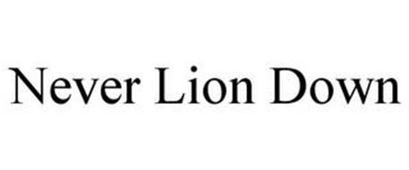 NEVER LION DOWN