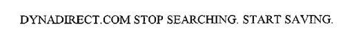 DYNADIRECT.COM STOP SEARCHING. START SAVING.