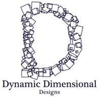 DYNAMIC DIMENSIONAL DESIGNS D