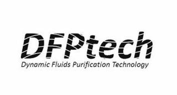 DFPTECH DYNAMIC FLUIDS PURIFICATION TECHNOLOGY