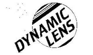 DYNAMIC LENS