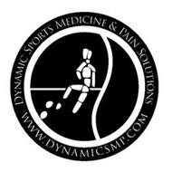 DYNAMIC SPORTS MEDICINE & PAIN SOLUTIONS WWW.DYNAMICSMP.COM
