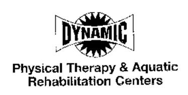 DYNAMIC PHYSICAL THERAPY & AQUATIC REHABILITATION CENTERS