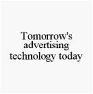 TOMORROW'S ADVERTISING TECHNOLOGY TODAY